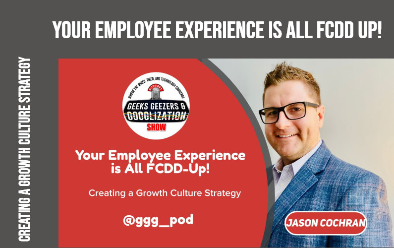 Your Employee Experience is All FCDD Up! | Season 4:004