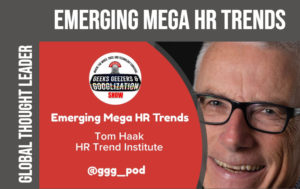 Tom Haak, ethical leadership, HR Trends