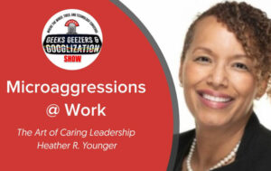 microaggressions, heather younger, employee engagement
